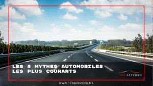 5 Mythes Automobiles courants